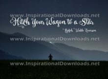 Hitch Your Wagon by Ralph Waldo Emerson (Inspirational Downloads)