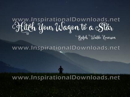 Hitch Your Wagon by Ralph Waldo Emerson (Inspirational Downloads)