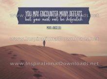 Encountering Defeats by Maya Angelou (Inspirational Downloads)