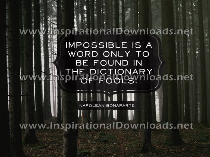 The Word Impossible by Napoleon Bonaparte (Inspirational Downloads)