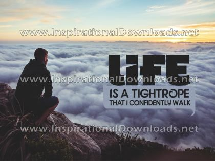 Life Is A Tightrope by Positive Affirmations (Inspirational Downloads)