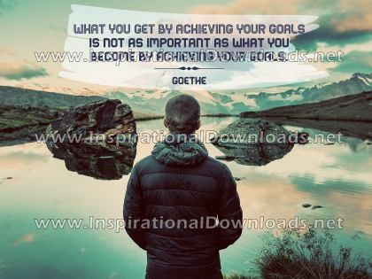 What You Become by Goethe (Inspirational Downloads)