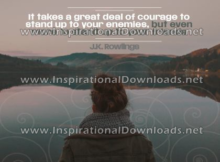 Great Deal of Courage by J.K. Rownlings (Inspirational Downloads)