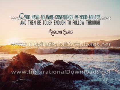 Confidence In Your Ability by Rosalynn Carter (Inspirational Downloads)
