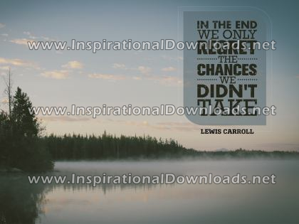 Chances We Didn't Take by Lewis Carroll (Inspirational Downloads)