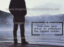 Few Men Have Virtue by George Washington (Inspirational Downloads)