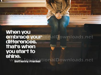 Embrace Your Differences by Bethenny Frankel (Inspirational Downloads)