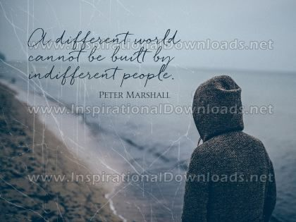 Inspirational Quote: Different World by Peter Marshall (Inspirational Downloads)