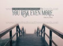 Inspirational Quote: Risk Anything by Erica Jong (Inspirational Downloads)