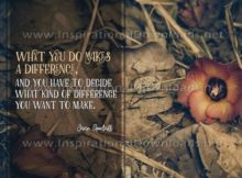 Inspirational Quote: Difference You Want To Make by Jane Goodall (Inspirational Downloads)