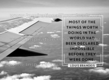 Most Things Worth Doing by Louis Brandeis (Inspirational Downloads)