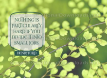 Nothing Is Particularly Hard by Henry Ford (Inspirational Downloads)
