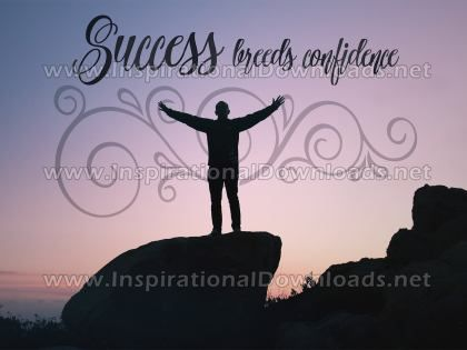 Success Breeds Confidence by Positive Affirmations (Inspirational Downloads)