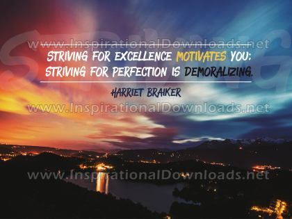 Inspirational Quote: Striving For Excellence (Inspirational Downloads)
