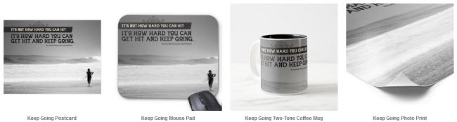 Inspirational Downloads Customized Products: Keep Going by Sylvester Stallone (Inspirational Downloads)