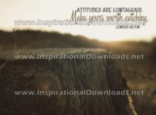 Inspirational Quote: Attitudes Are Contagious by Conrad Hilton (Inspirational Downloads)