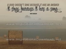 Inspirational Quote: Bird Sing by Maya Angelou (Inspirational Downloads)