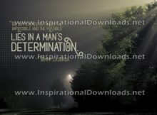 Inspirational Quote: Man's Determination by Tommy Lasorda (Inspirational Downloads)
