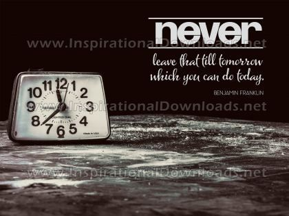 Inspirational Quote: You Can Do Today by Benjamin Franklin (Inspirational Downloads)