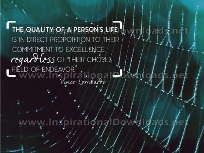 Inspirational Quote: Quality Of Person's Life by Vince Lombardi (Inspirational Downloads)