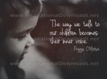 Inspirational Quote: Talking To Our Children by Peggy O'Mara (Inspirational Downloads)