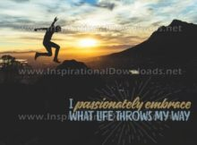 Inspirational Quote: What Life Throws My Way by Positive Affirmations (Inspirational Downloads)