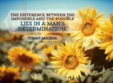 The Impossible And Possible by Tommy Lasorda (Inspirational Graphic Quote by Inspirational Downloads)