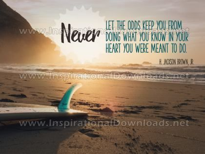 Inspirational Graphic Quote: You Were Meant To Do by H. Jackson Brown, Jr. (Inspirational Downloads)
