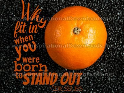 STAND OUT by Dr. Seuss (Inspirational Graphic Quote by Inspirational Downloads)