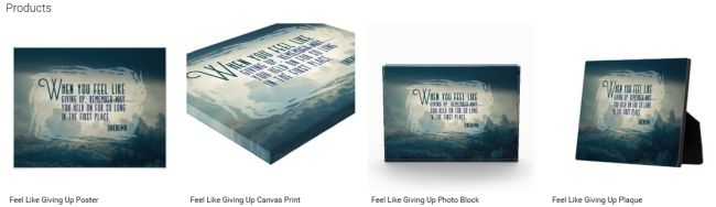Inspirational Downloads Customized Products: Feel Like Giving Up