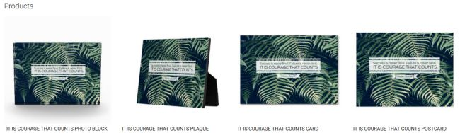 IT IS COURAGE THAT COUNTS (Inspirational Downloads Customized Products)