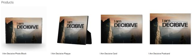 I Am Decisive (Inspirational Downloads Customized Products)