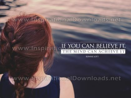 The Mind Can Achieve It by Ronnie Lott (Inspirational Graphic Quote by Inspirational Downloads)