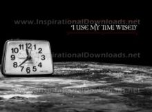 Use My Time Wisely by Positive Affirmations (Inspirational Graphic Quote by Inspirational Downloads)
