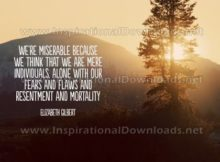 Mere Individuals by Elizabeth Gilbert (Inspirational Graphic Quote by Inspirational Downloads)