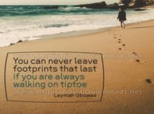 Footprints That Last by Leymah Gbowee (Inspirational Graphic Quote by Inspirational Downloads)