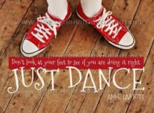 Just Dance by Anne Lamott (Inspirational Graphic Quote by Inspirational Downloads)