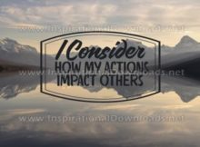 How My Actions Impact Others (Inspirational Graphic Quote by Inspirational Downloads)