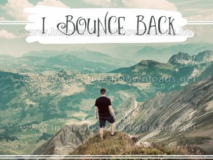 Bounce Back by Positive Affirmations (Inspirational Graphic Quote by Inspirational Downloads)