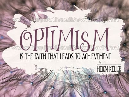 Optimism by Helen Keller (Inspirational Graphic Quote by Inspirational Downloads)