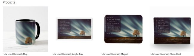 Life Lived Honorably (Inspirational Downloads Customized Products)