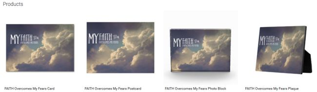 FAITH Overcomes My Fears (Inspirational Downloads Customized Products)