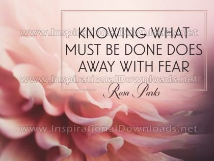 Knowing What Must Be Done by Rosa Parks (Inspirational Graphic Quote by Inspirational Downloads)