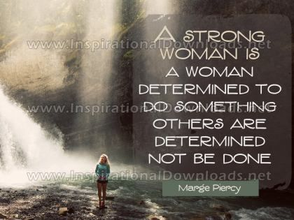 Strong Woman by Marge Piercy (Inspirational Graphic Quote by Inspirational Downloads)