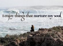 Things That Nurture My Soul by Inspirational Downloads Graphic Quote