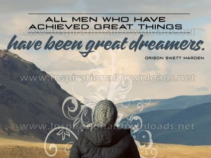 Great Dreamers by Orison Swett Marden Inspirational Graphic Quote