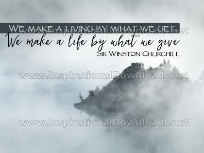 Make A Life by Sir Winston Churchill Inspirational Graphic Quote