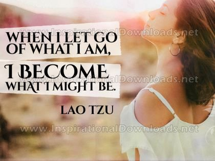 Become What I Might Be by Lao Tzu Inspirational Graphic Quote