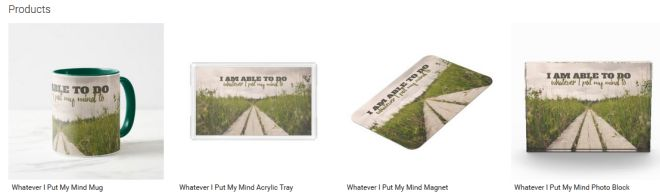 Whatever I Put My Mind Inspirational Downloads Customized Products