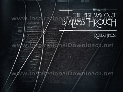Best Way Out by Robert Frost Inspirational Graphic Quote